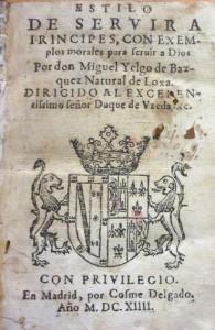 Lote 3151, Subasta 520, Yelgo de Bazquez. Estilo de servir a príncipes, 1614. Mayo 2015. Durán