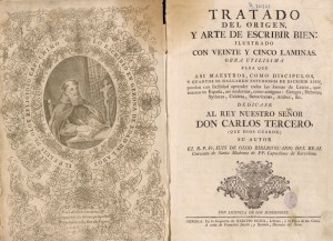 Caligrafía española. Luis de Olod, Tratado del origen y arte de escribir bien de Luis, 1766? BNE. Madrid, 2015.
