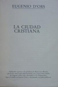 Lote 3242, Subasta 529, Eugenio D'Ors, La ciudad cristiana. Marzo 2016. Durán Arte y Subastas.