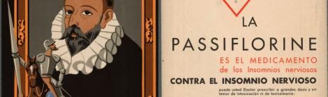 Publicidad: La Passiflorine. BNE: Eph/572/124. ©BNE. Exposición Miguel de Cervantes: de la vida al mito (1616-2016). Cortesía: BNE. Madrid, 2016.