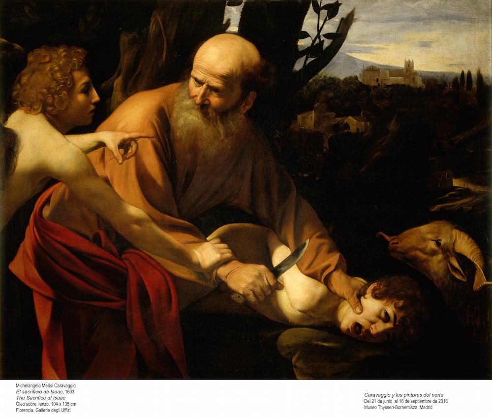 Caravaggio. El sacrificio de Isaac, 1603. Museo Thyssen-Bornemisza, Madrid, 2016.